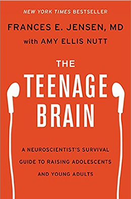The Teenage Brain by Amy Ellis Nutt